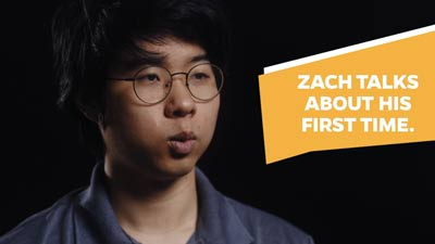 Zach Talks About His First Time